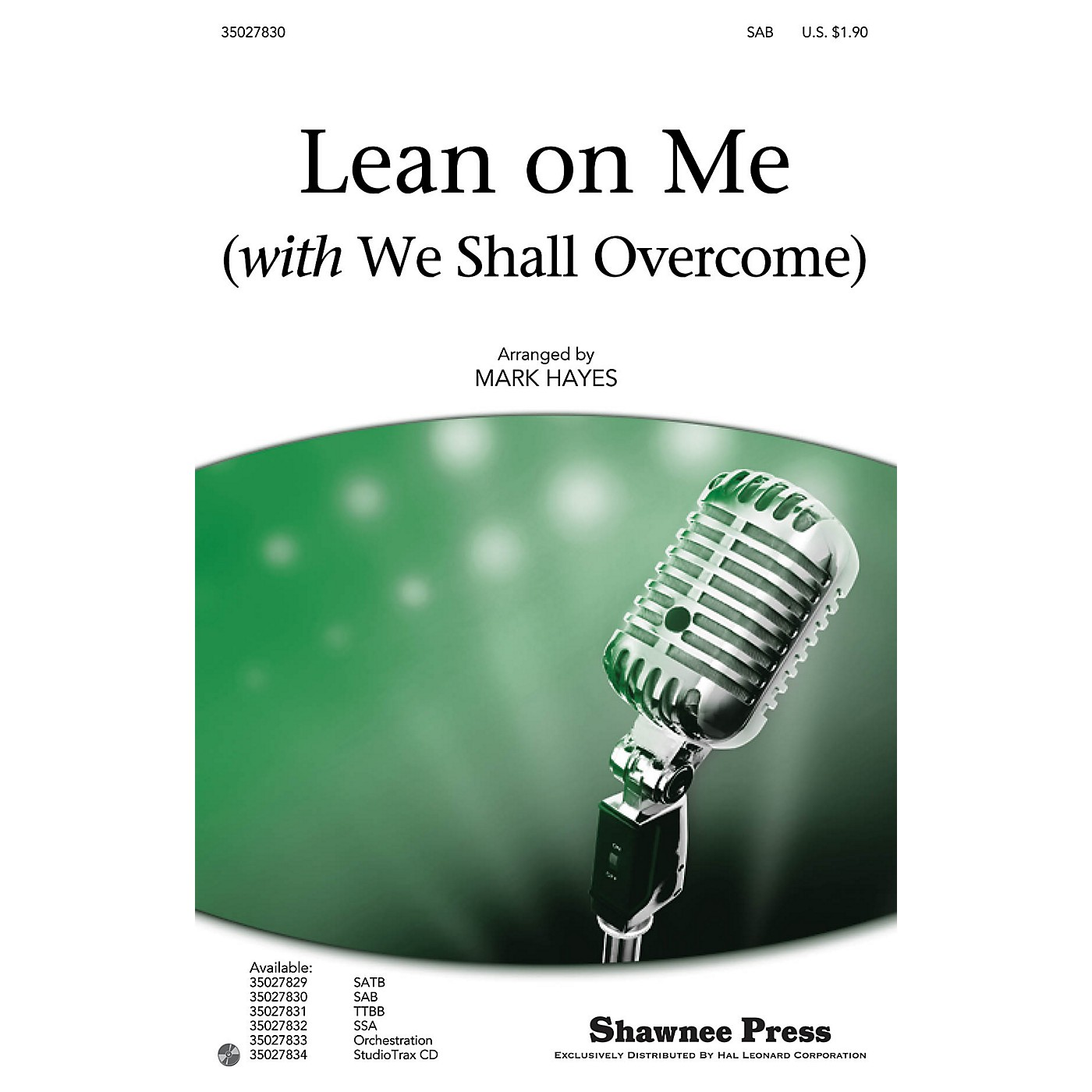 Shawnee Press Lean on Me (with We Shall Overcome) SAB by Pete Seeger arranged by Mark Hayes thumbnail