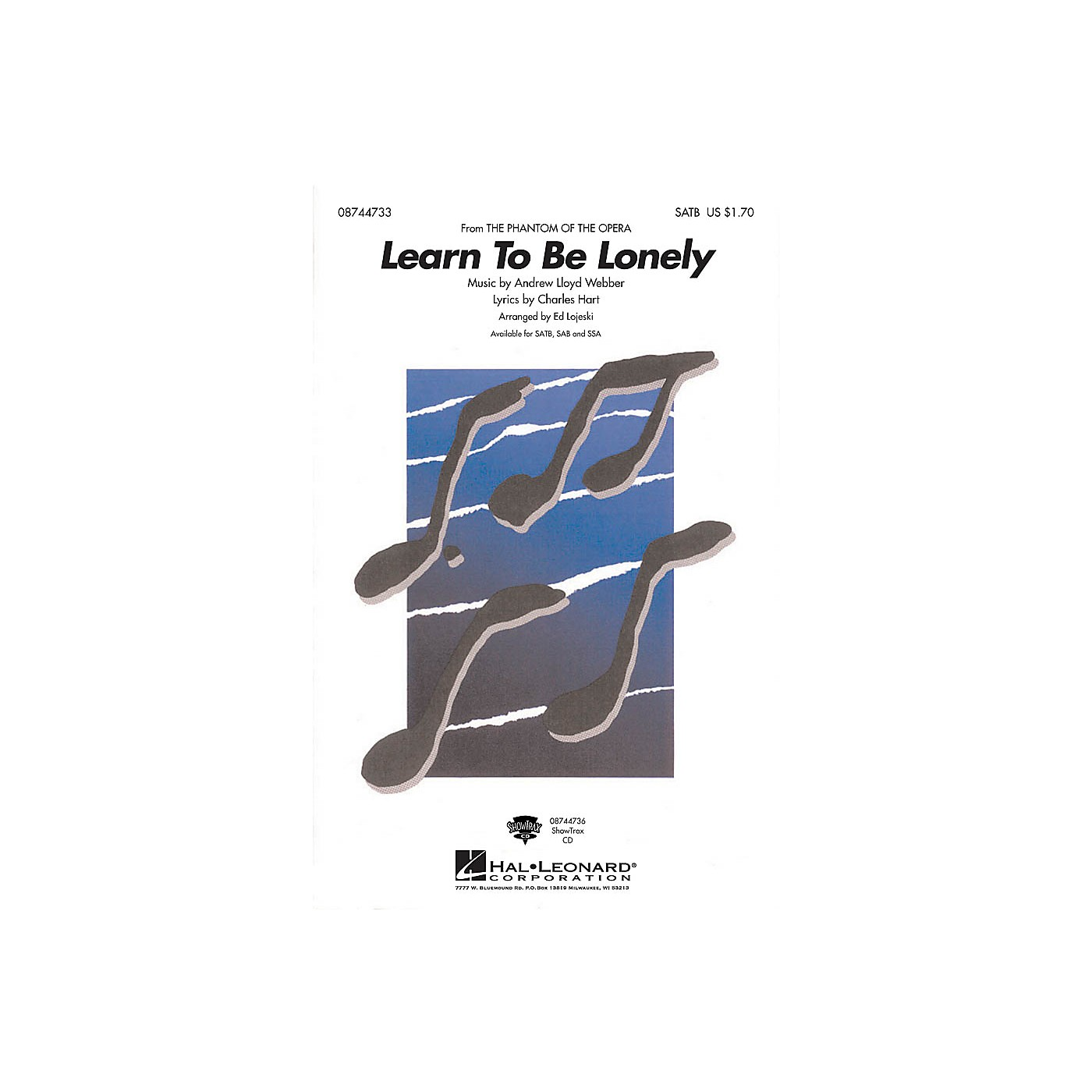 Hal Leonard Learn to Be Lonely (from The Phantom of the Opera) SATB arranged by Ed Lojeski thumbnail
