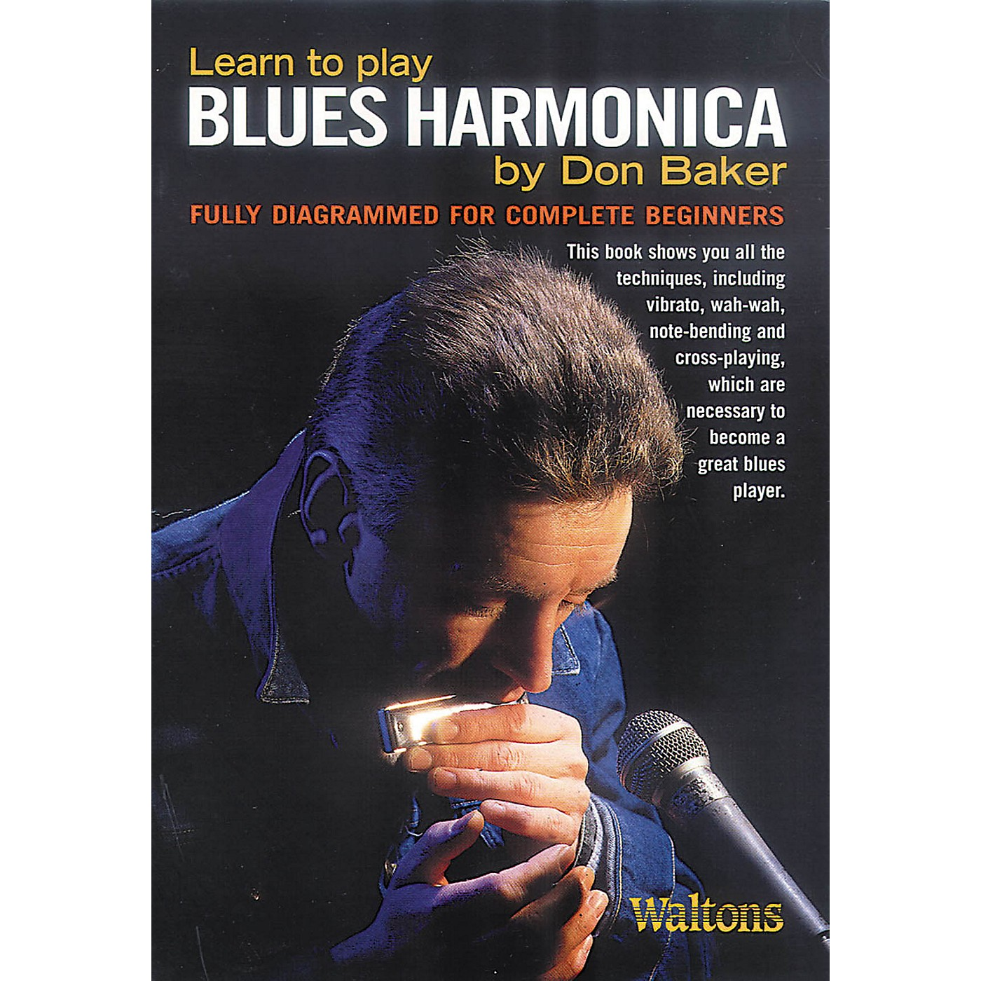 Waltons Learn to Play Blues Harmonica Waltons Irish Music Books Series Softcover Written by Don Baker thumbnail