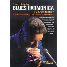 Waltons Learn to Play Blues Harmonica Waltons Irish Music Books Series Softcover Written by Don Baker