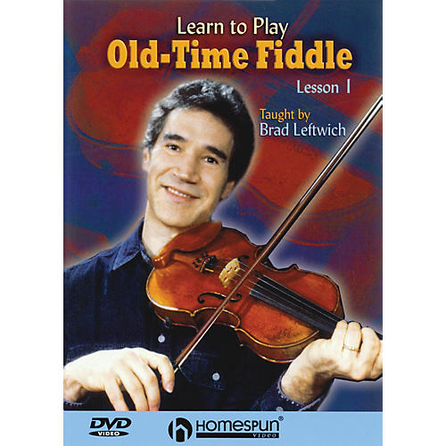 Homespun Learn to Play Old-Time Fiddle (DVD One) DVD/Instructional/Folk Instrmt Series DVD by Brad Leftwich thumbnail
