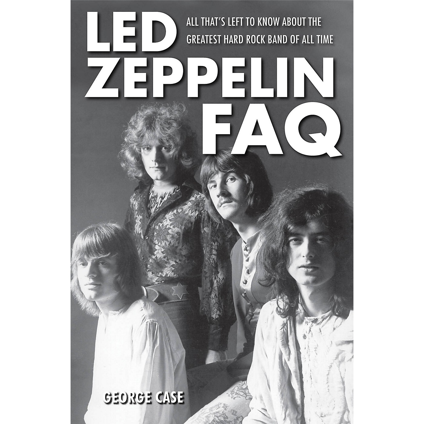 Backbeat Books Led Zeppelin FAQ FAQ Series Softcover Written by George Case thumbnail