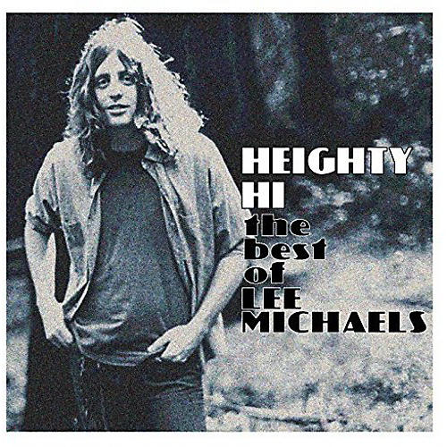 Alliance Lee Michaels - Heighty Hi - The Best Of Lee Michaels thumbnail
