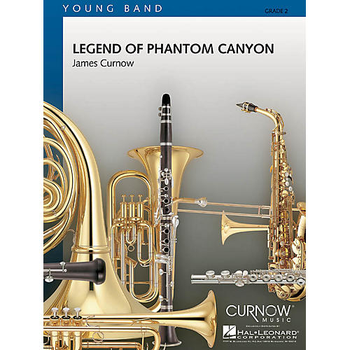 Curnow Music Legend of Phantom Canyon (Grade 2 - Score and Parts) Concert Band Level 2 Composed by James Curnow thumbnail