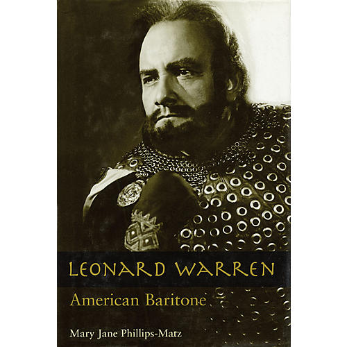 Amadeus Press Leonard Warren (American Baritone) Amadeus Series Hardcover Written by Mary Jane Phillips-Matz thumbnail