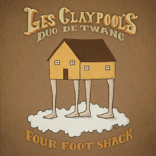Alliance Les Claypool - Four Foot Shack thumbnail