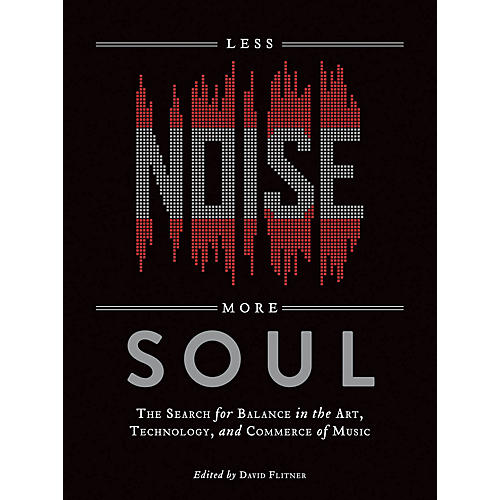 Hal Leonard Less Noise, More Soul Book Series Softcover Written by David Flitner thumbnail