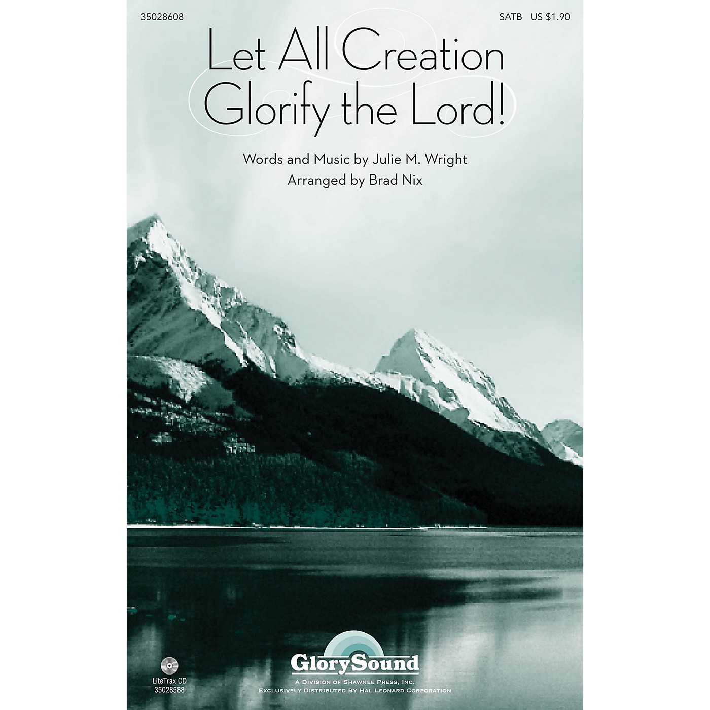 Shawnee Press Let All Creation Glorify the Lord SATB arranged by Brad Nix thumbnail