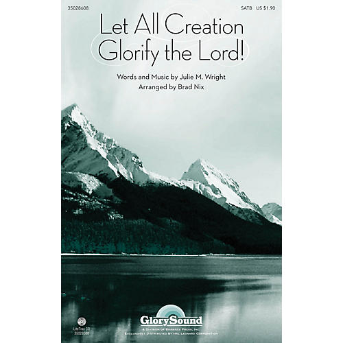 Shawnee Press Let All Creation Glorify the Lord SATB arranged by Brad Nix thumbnail