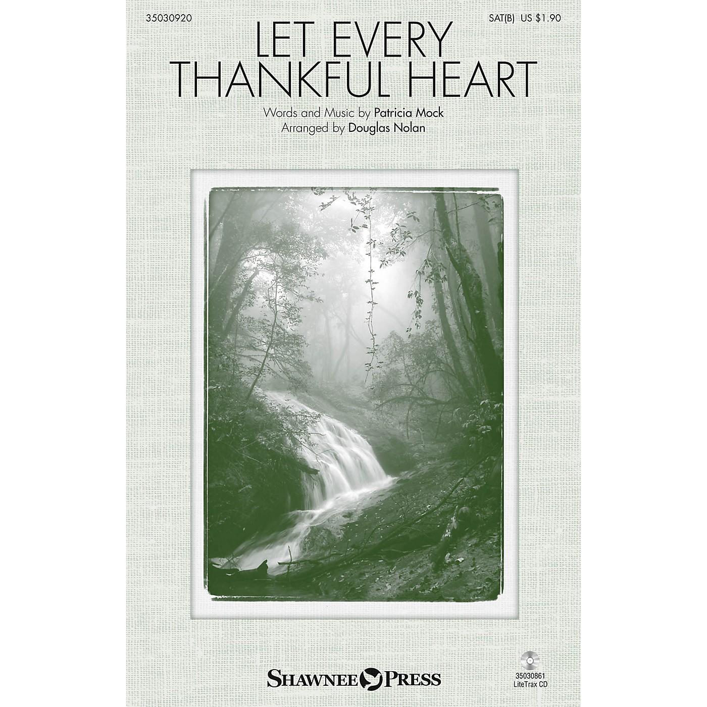 Shawnee Press Let Every Thankful Heart SAB arranged by Douglas Nolan thumbnail