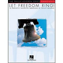 Hal Leonard Let Freedom Ring - Piano Solos - 14 Patriotic Favorites From Phillip Keveren Series