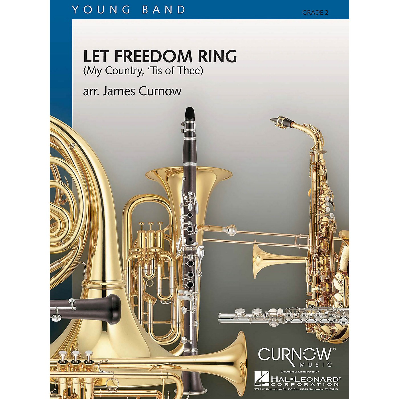 Curnow Music Let Freedom Ring (My Country, 'Tis of Thee) Concert Band Level 2 Composed by James Curnow thumbnail