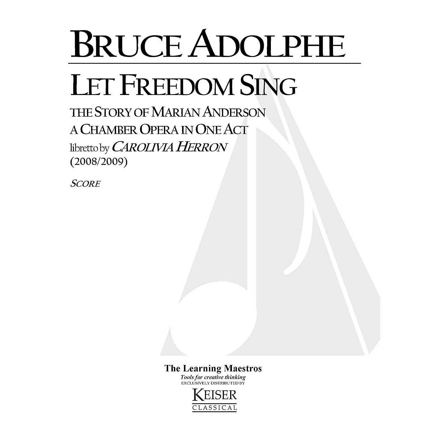 Lauren Keiser Music Publishing Let Freedom Sing: The Story of Marian Anderson (Chamber Opera) LKM Music Series  by Bruce Adolphe thumbnail