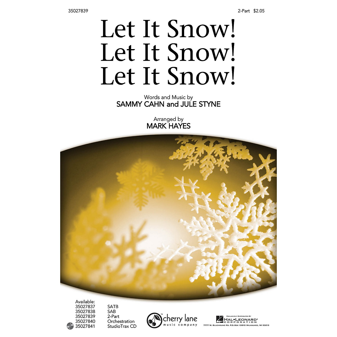 Shawnee Press Let It Snow! Let It Snow! Let It Snow! 2-Part arranged by Mark Hayes thumbnail