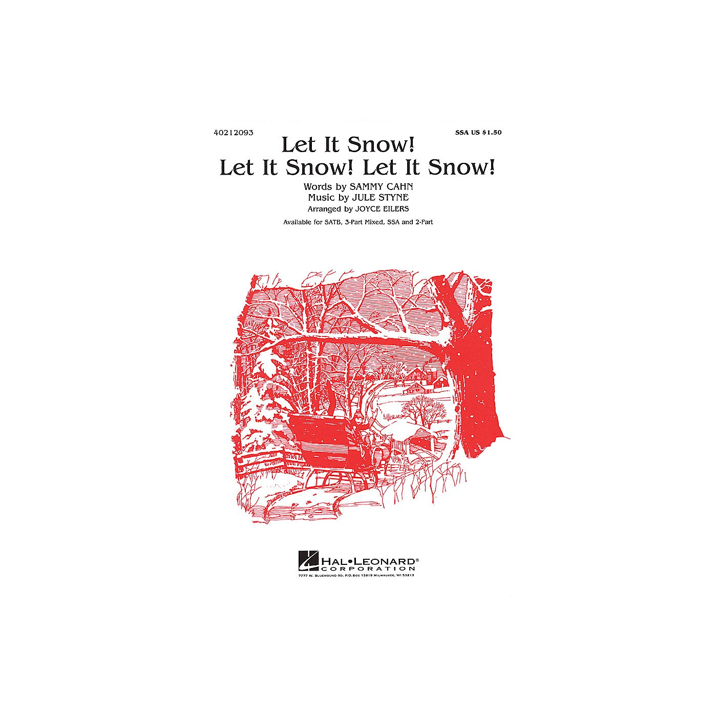 Hal Leonard Let It Snow! Let It Snow! Let It Snow! (SATB) SATB Arranged by Joyce Eilers thumbnail