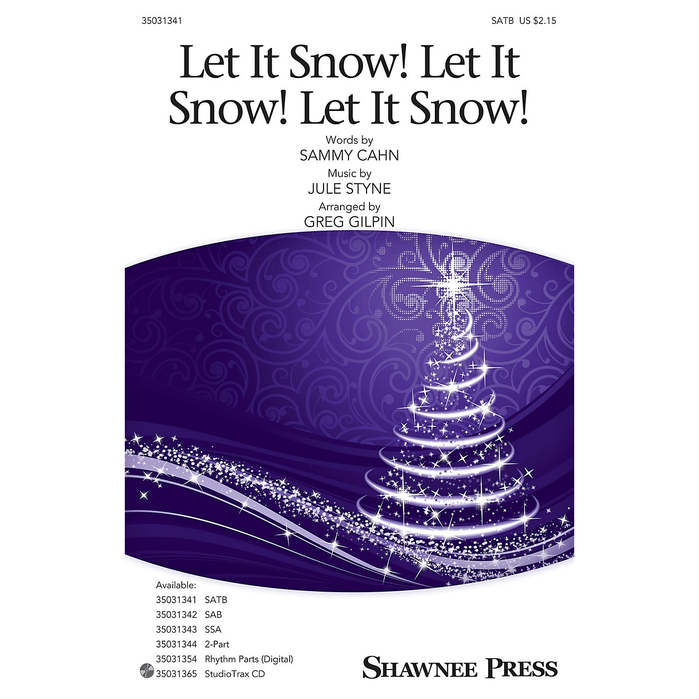 Shawnee Press Let It Snow! Let It Snow! Let It Snow! SATB arranged by Greg Gilpin thumbnail