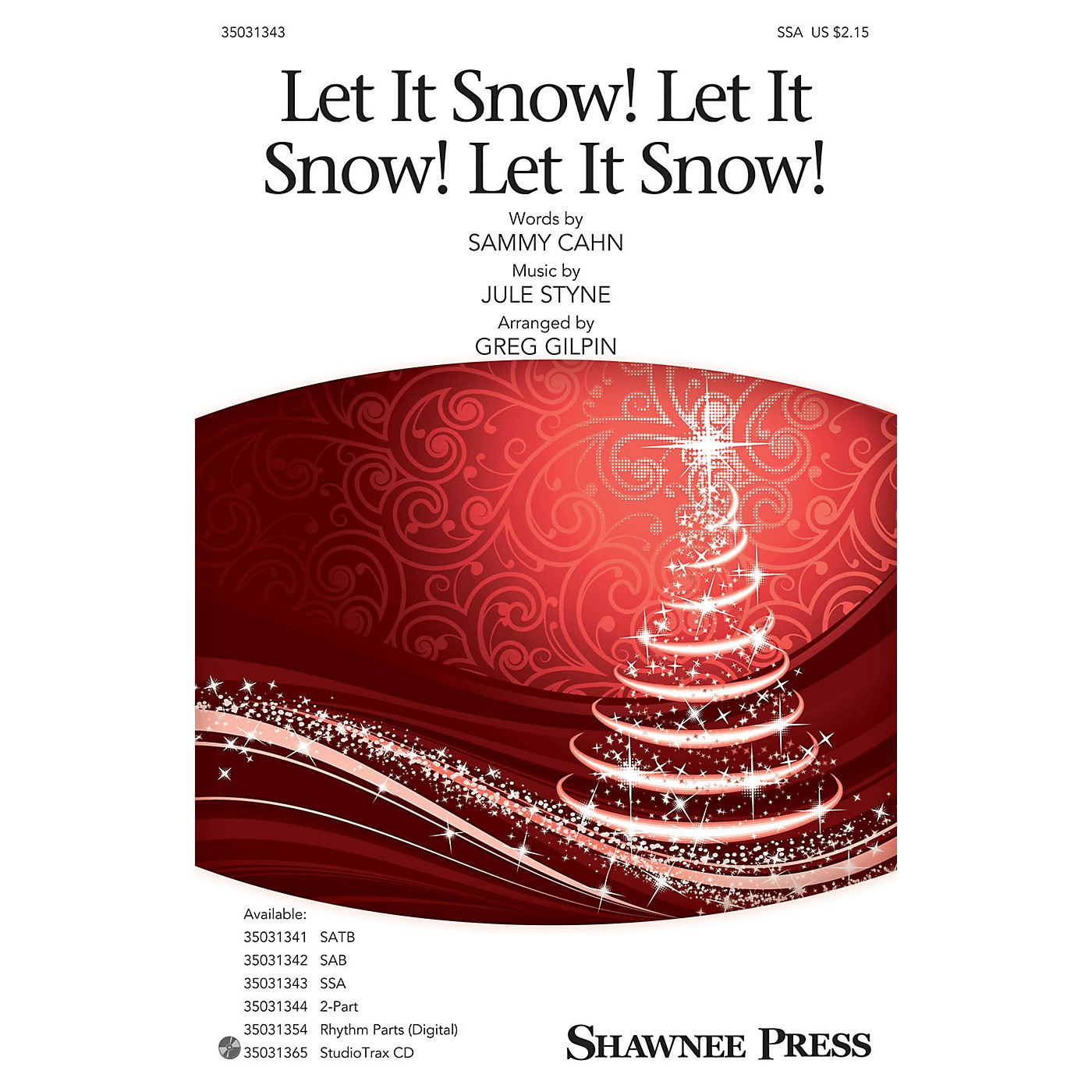 Shawnee Press Let It Snow! Let It Snow! Let It Snow! SSA arranged by Greg Gilpin thumbnail