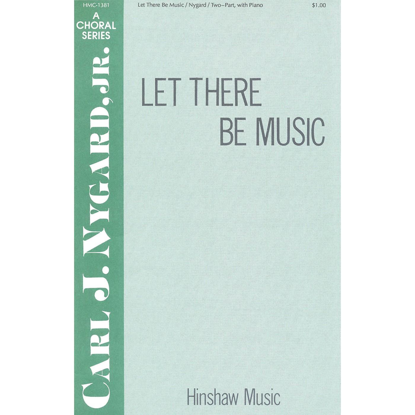 Hinshaw Music Let There Be Music 2-Part composed by Carl Nygard, Jr. thumbnail