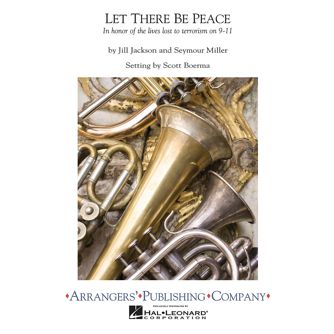 Arrangers Let There Be Peace Concert Band Arranged by Scott Boerma thumbnail