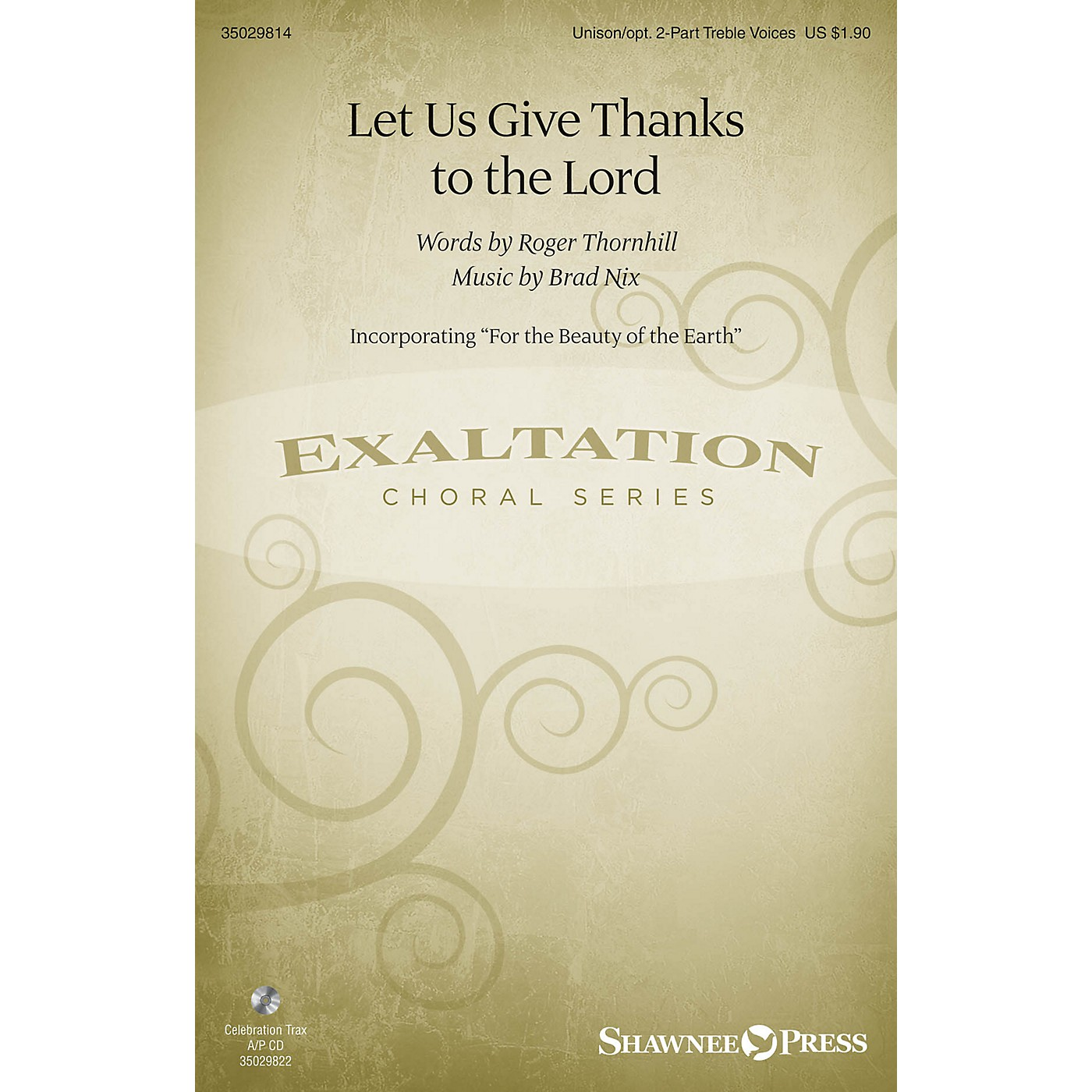 Shawnee Press Let Us Give Thanks to the Lord Unison/2-Part Treble composed by Brad Nix thumbnail