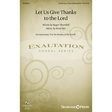 Shawnee Press Let Us Give Thanks to the Lord Unison/2-Part Treble composed by Brad Nix