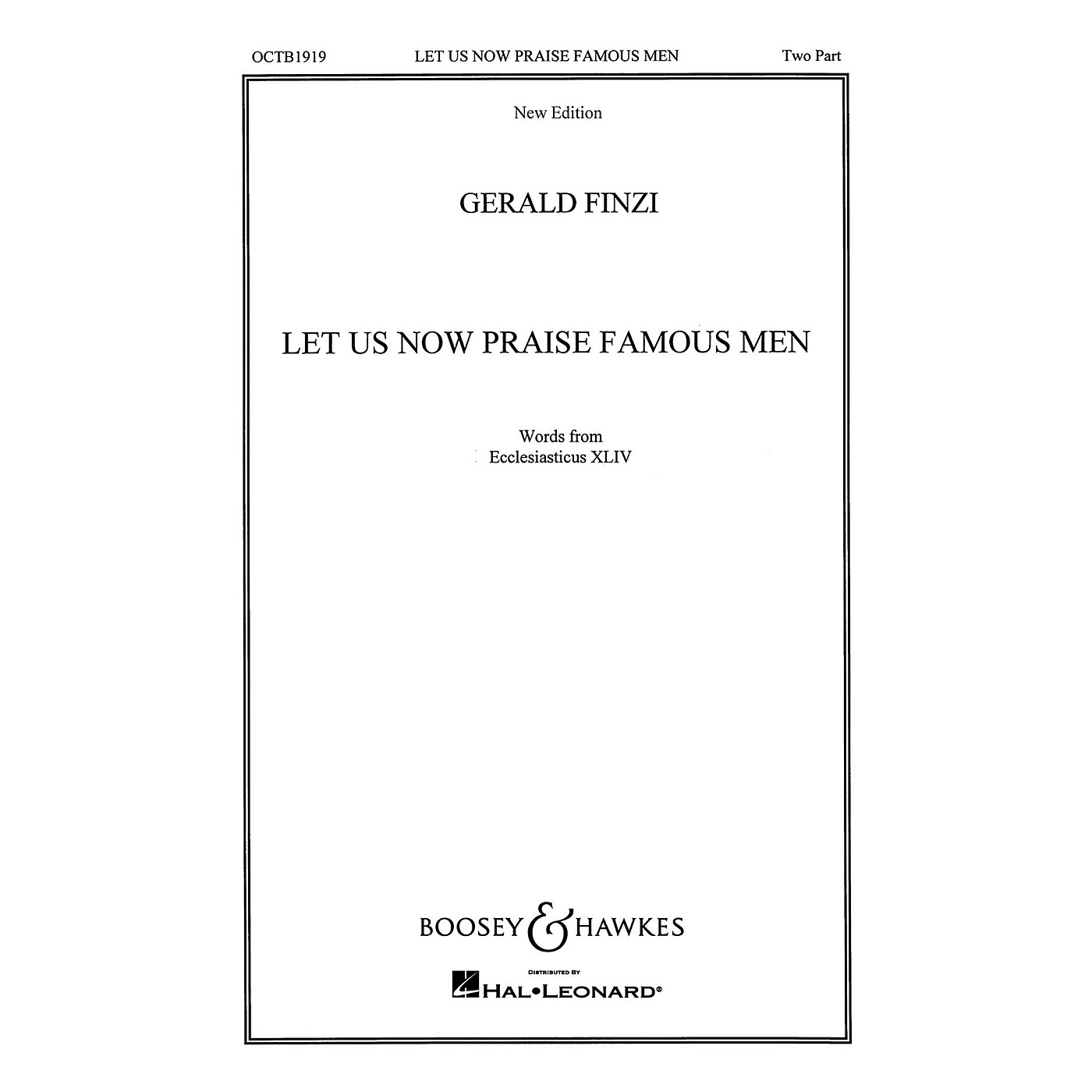 Boosey and Hawkes Let Us Now Praise Famous Men (SA or TB and Piano) 2-Part composed by Gerald Finzi thumbnail