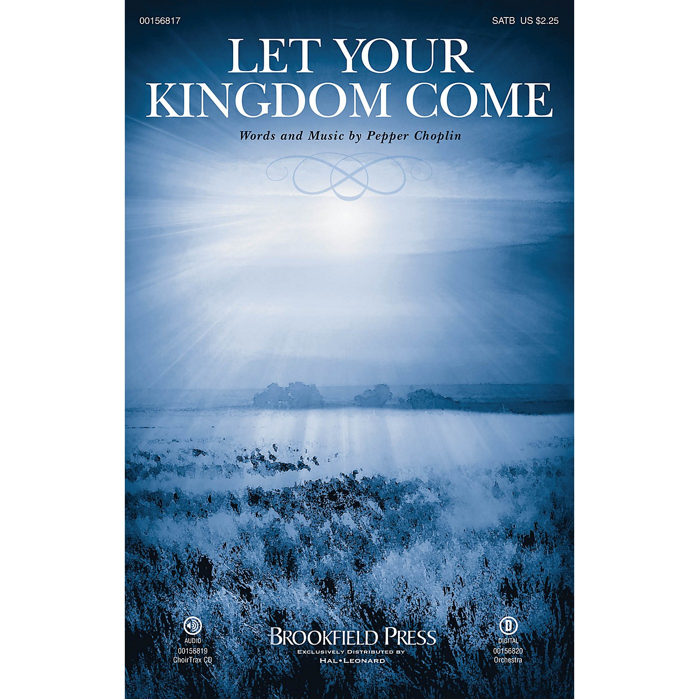 Brookfield Let Your Kingdom Come CHOIRTRAX CD Composed by Pepper Choplin thumbnail