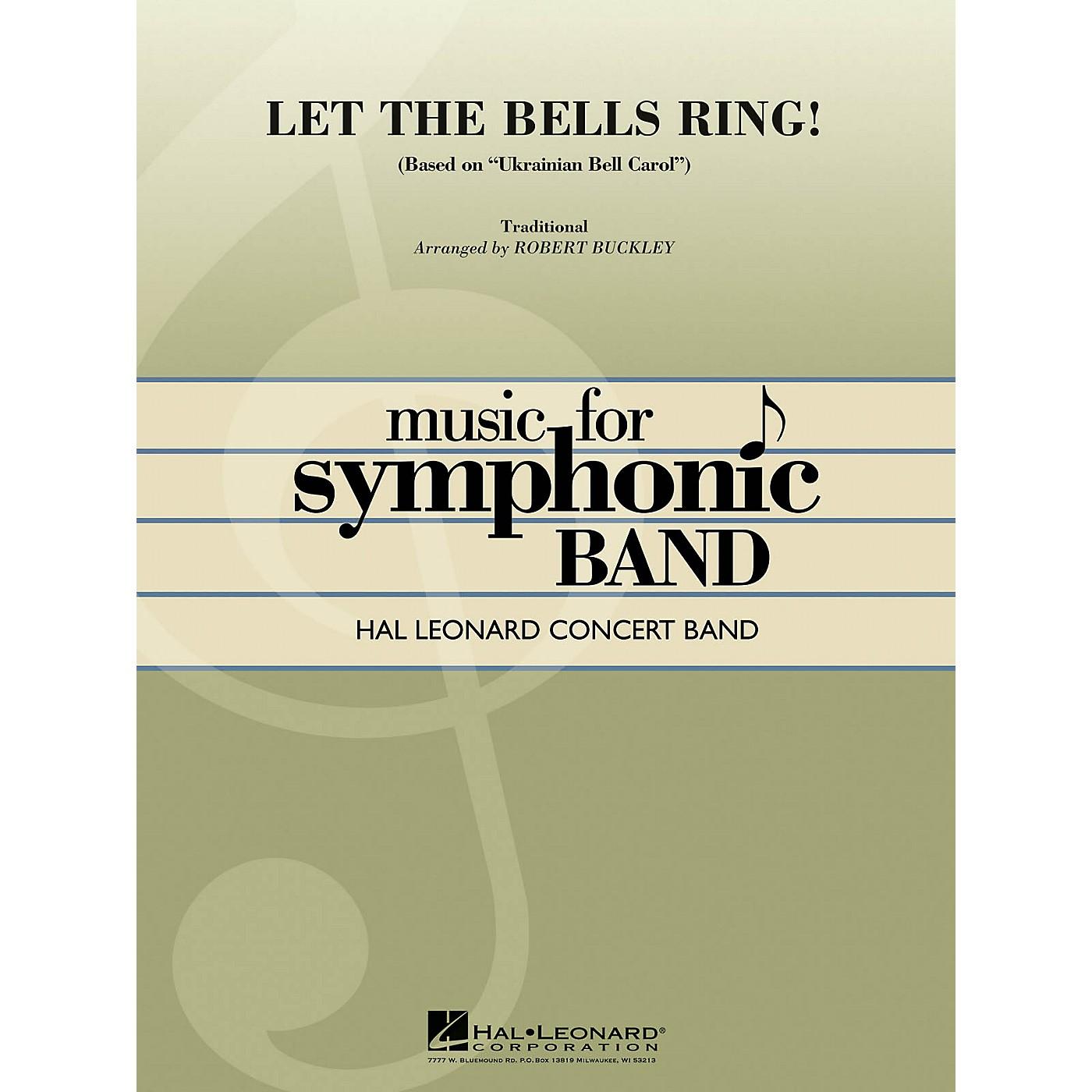 Hal Leonard Let the Bells Ring! (Based on Ukrainian Bell Carol) Concert Band Level 4 Composed by Robert Buckley thumbnail