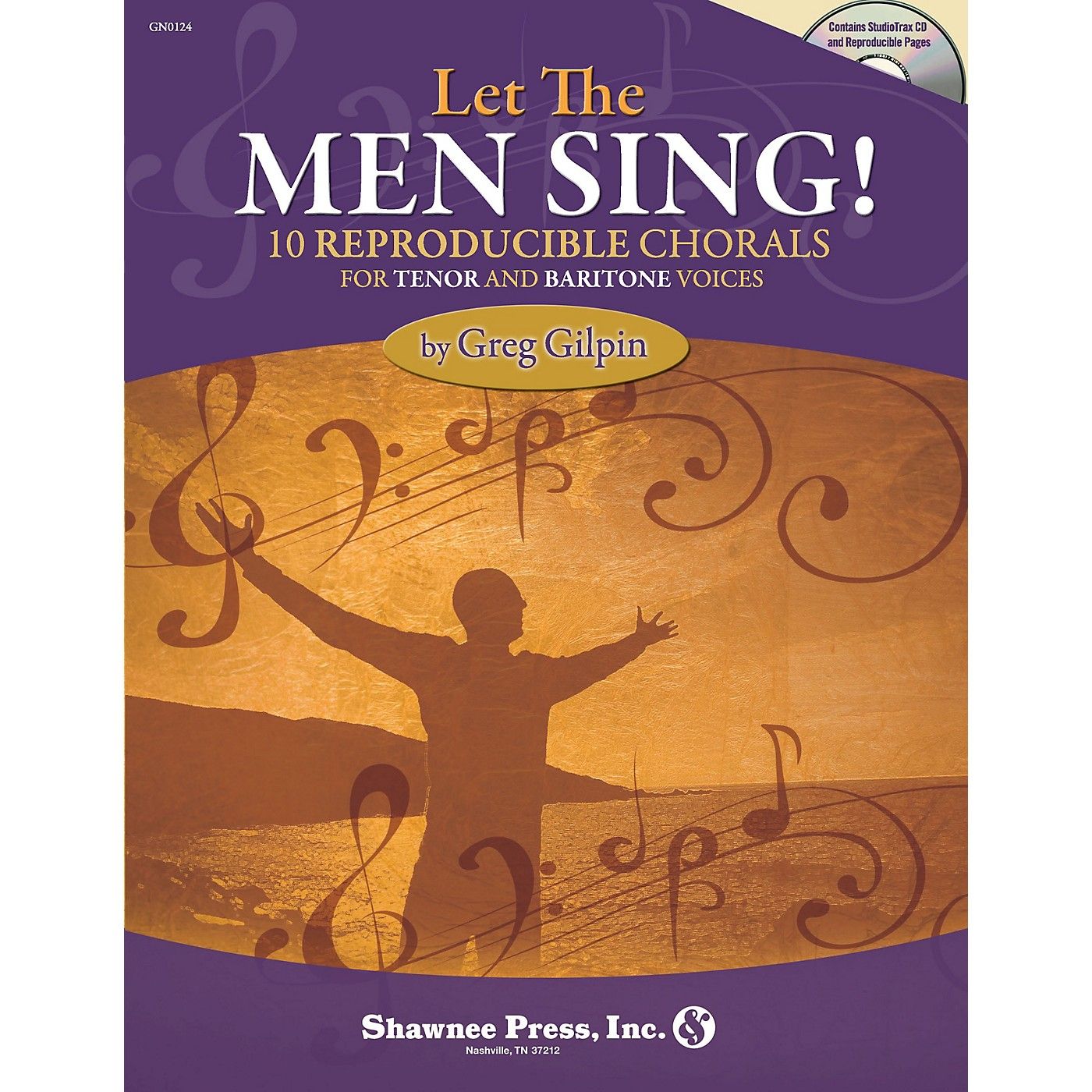 Shawnee Press Let the Men Sing! (10 Reproducible Chorals for Tenor and Baritone Voices) composed by Greg Gilpin thumbnail