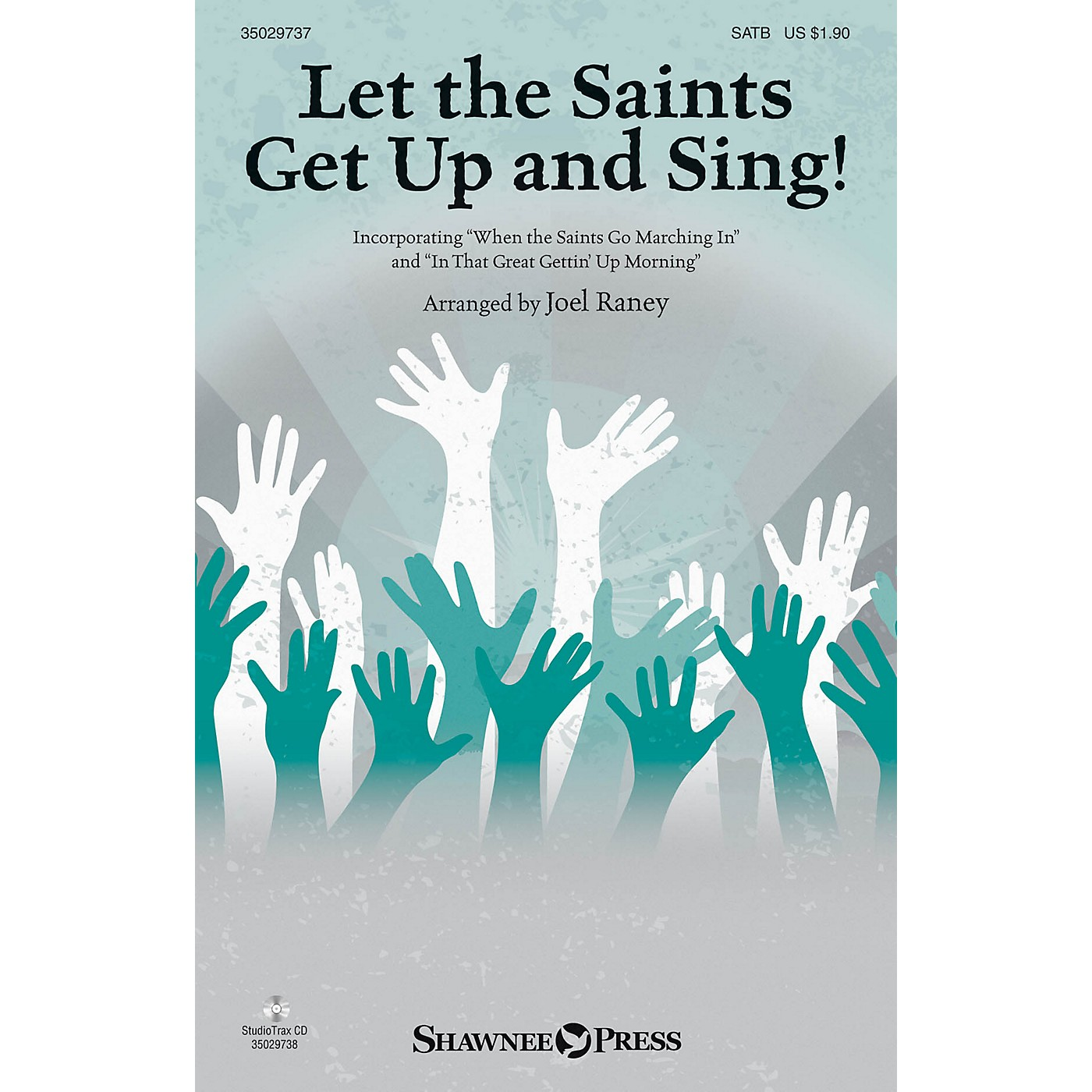 Shawnee Press Let the Saints Get Up and Sing! Studiotrax CD Arranged by Joel Raney thumbnail