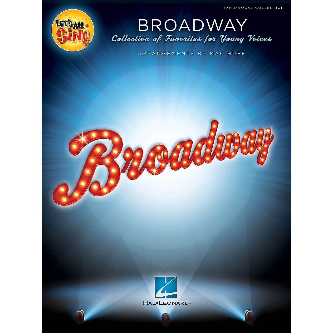 Hal Leonard Let's All Sing Broadway (Collection of Favorites for Young Voices) Singer 10 Pak Arranged by Mac Huff thumbnail