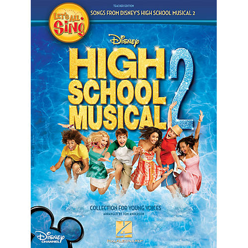 Hal Leonard Let's All Sing Songs from Disney's High School Musical 2 singer ed Arranged by Tom Anderson thumbnail