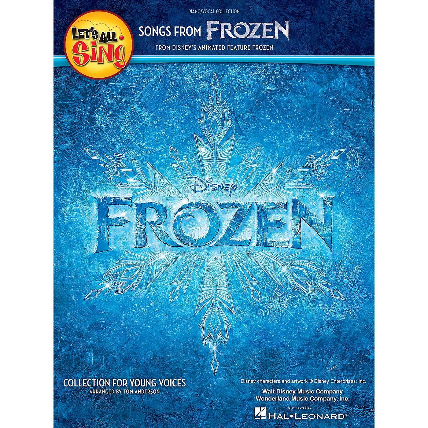 Hal Leonard Let's All Sing Songs from Frozen Performance/Accompaniment CD Arranged by Tom Anderson thumbnail