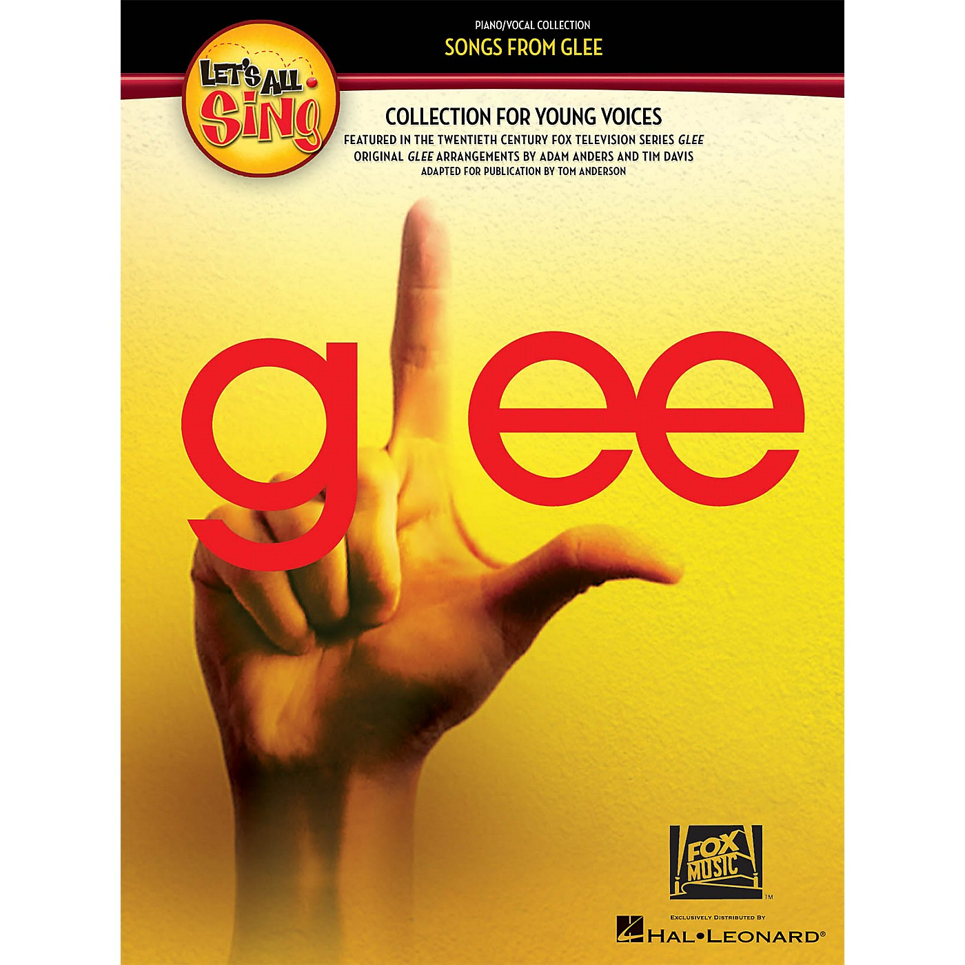Hal Leonard Let's All Sing Songs from Glee (A Collection for Young Voices) Singer 10 Pak Arranged by Tom Anderson thumbnail