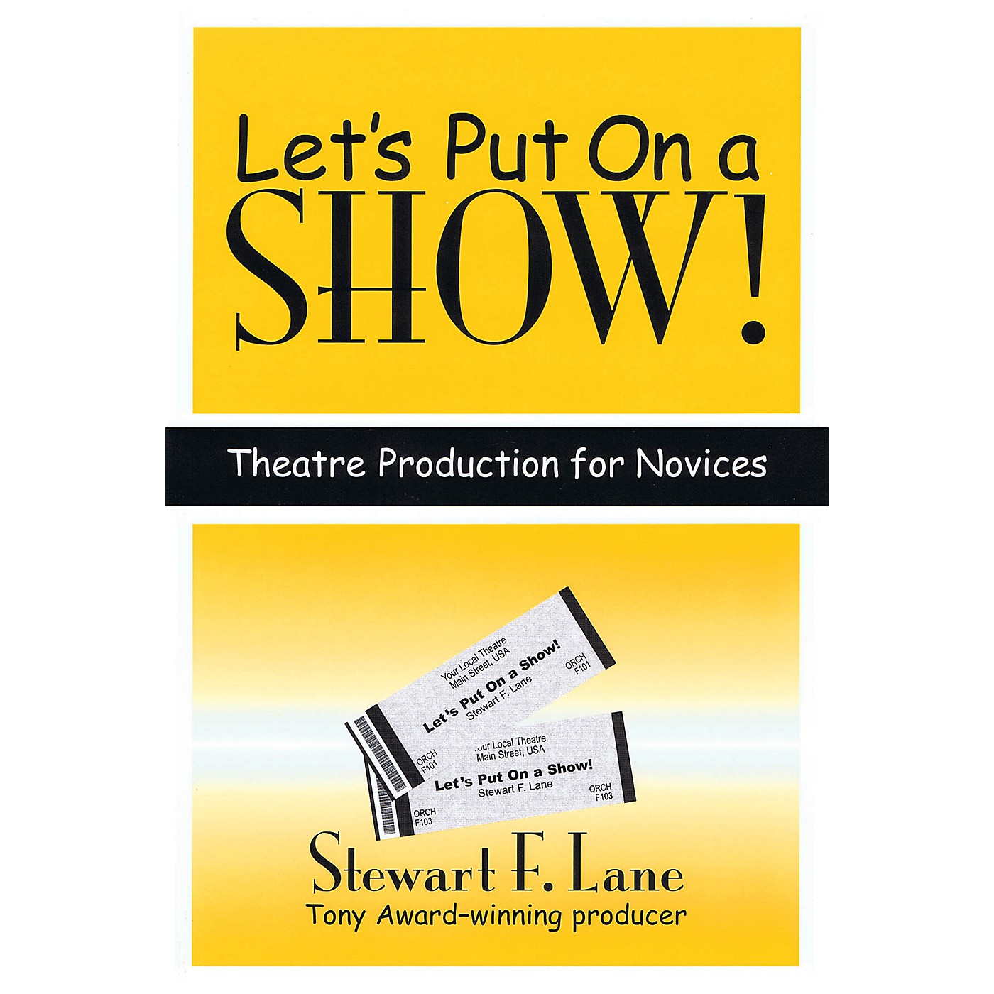 Subtext Let's Put on a Show! (Theatre Production for Novices) Applause Books Series Softcover by Stewart F. Lane thumbnail