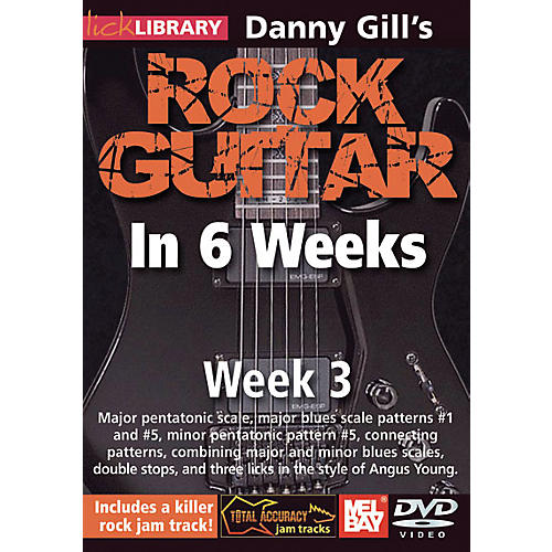 Mel Bay Lick Library Danny Gill's Rock Guitar in 6 Weeks DVD Guitar Course thumbnail