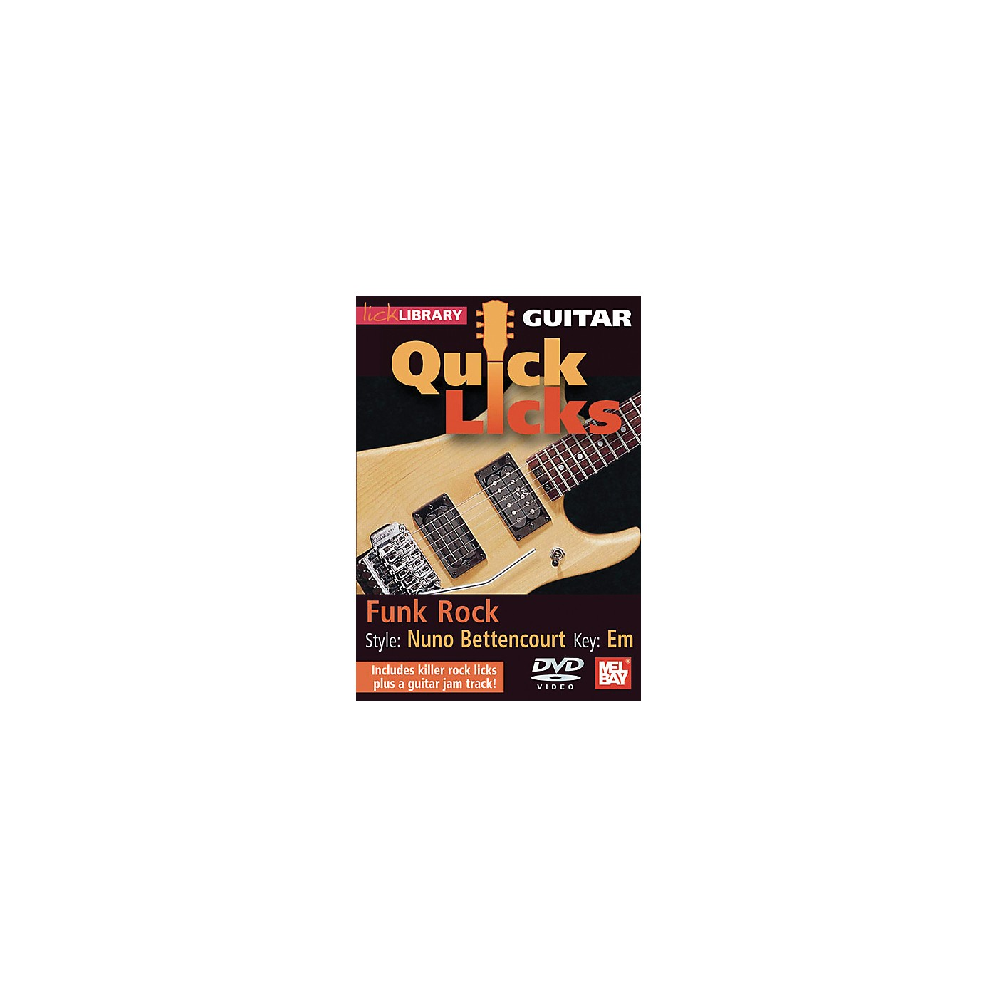 Mel Bay Lick Library Guitar Quick Licks - Nuno Bettencourt Style: Funk Rock DVD thumbnail