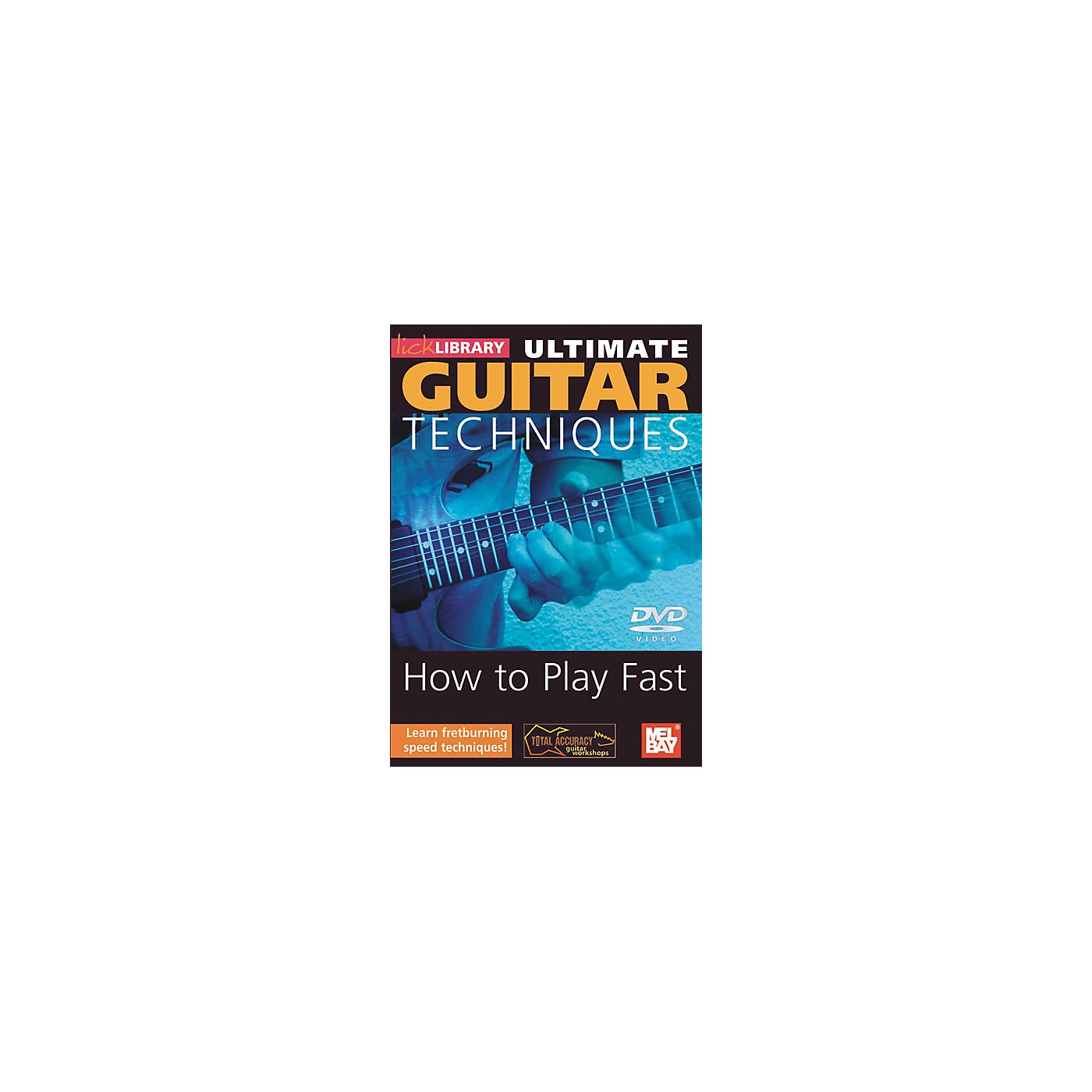 Mel Bay Lick Library Ultimate Guitar Techniques - How to Play Fast DVD thumbnail