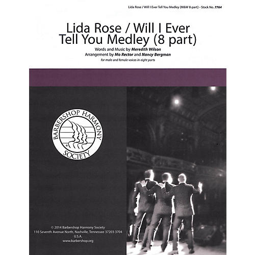 Barbershop Harmony Society Lida Rose/Will I Ever Tell You? (from The Music Man) A CAPPELLA MIXED VOICES by Nancy Bergman thumbnail