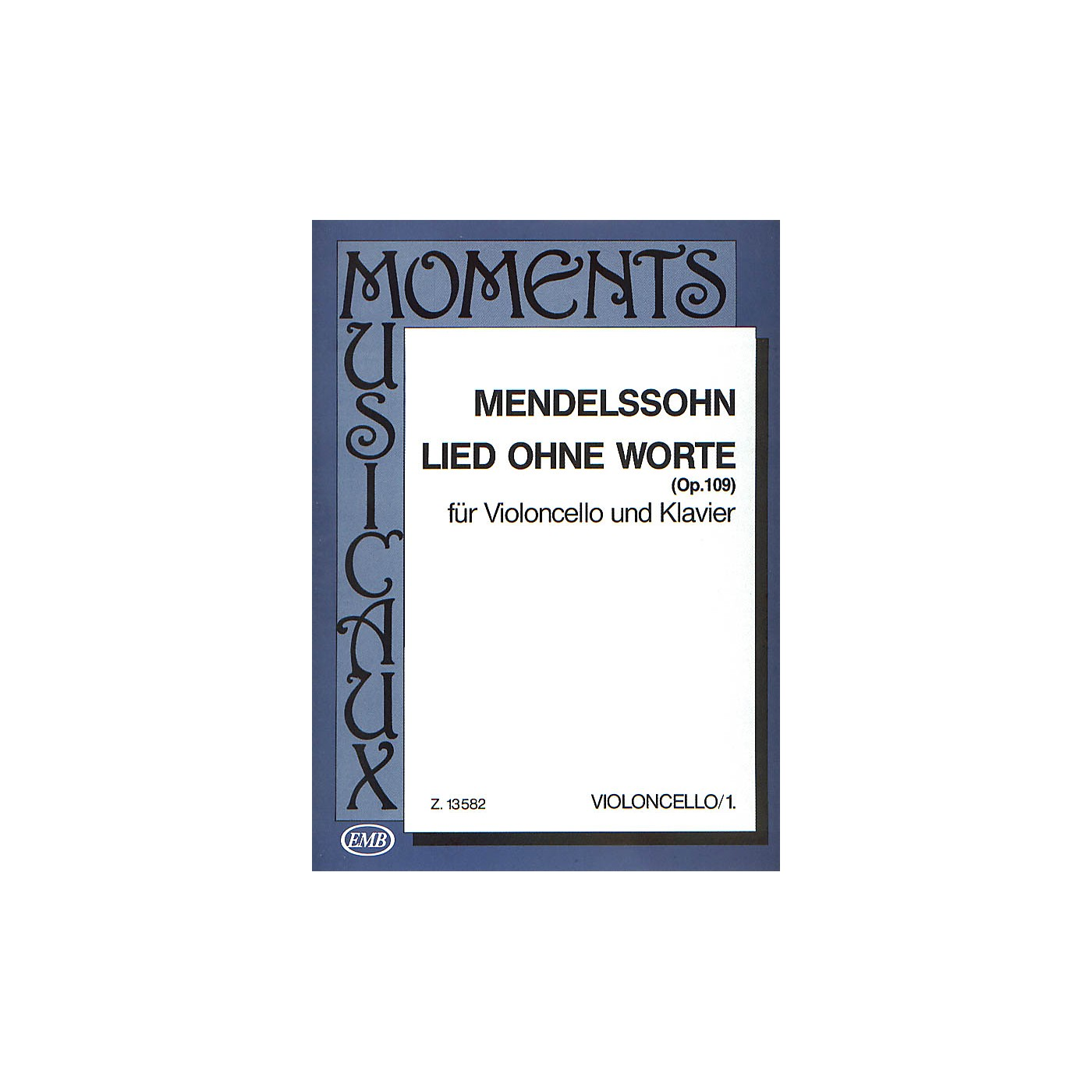 Editio Musica Budapest Lied Ohne Worte, Op. 109 (Cello and Piano) EMB Series Composed by Felix Mendelssohn thumbnail