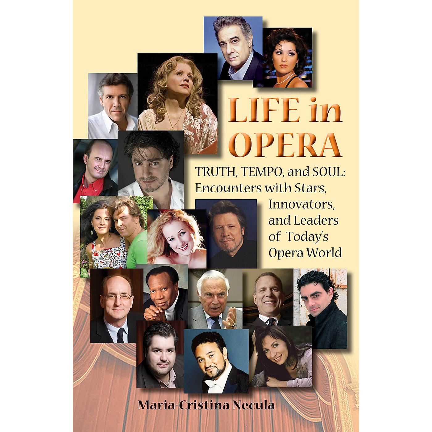 Amadeus Press Life in Opera Amadeus Series Hardcover Written by Maria-Cristina Necula thumbnail