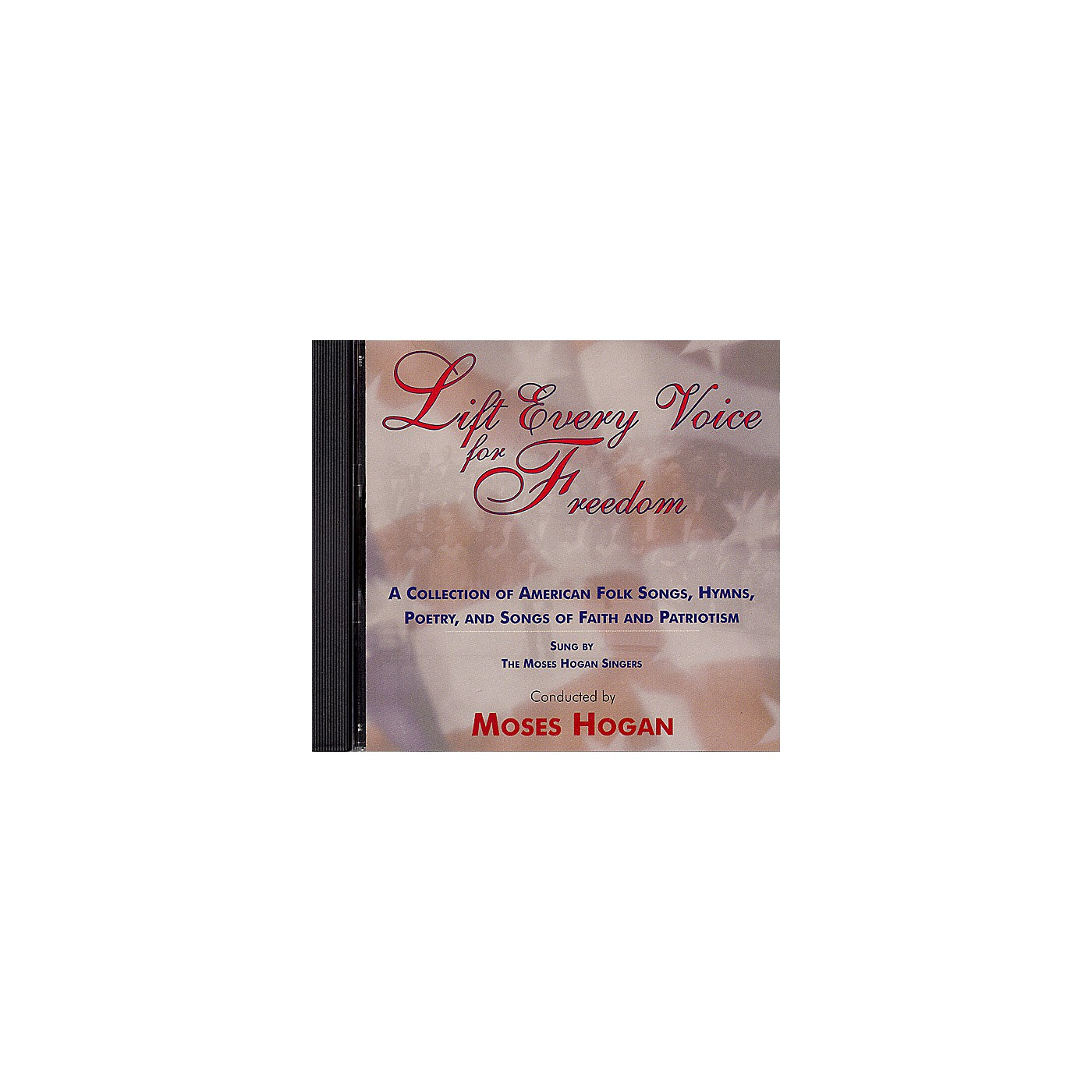 Hal Leonard Lift Every Voice for Freedom (CD) by The Moses Hogan Singers arranged by Moses Hogan thumbnail
