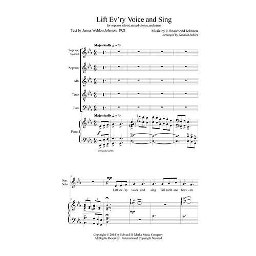 Edward B. Marks Music Company Lift Ev'ry Voice and Sing SATB Composed by J. Rosamond Johnson Arranged by Zanaida Robles thumbnail
