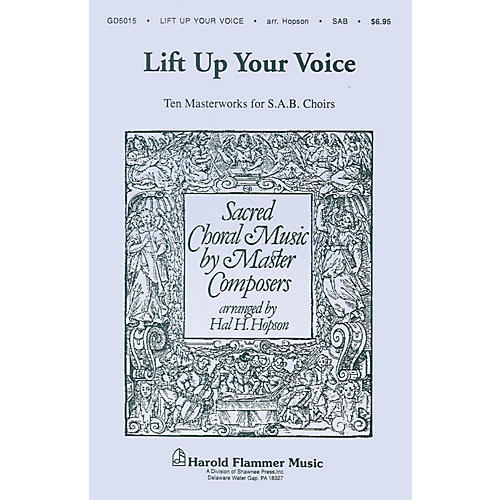 Shawnee Press Lift Up Your Voice (Sacred Choral Music by Master Composers) SAB arranged by Hal H. Hopson thumbnail