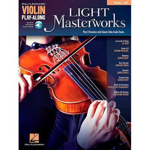 Hal Leonard Light Masterworks Violin Play-Along Volume 47 Book w/ Online Audio thumbnail