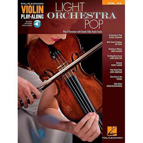 Hal Leonard Light Orchestra Pop Violin Play-Along Volume 43 Book w/ Audio Online thumbnail