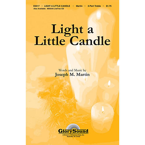 Shawnee Press Light a Little Candle UNIS/2PT composed by Joseph M. Martin thumbnail