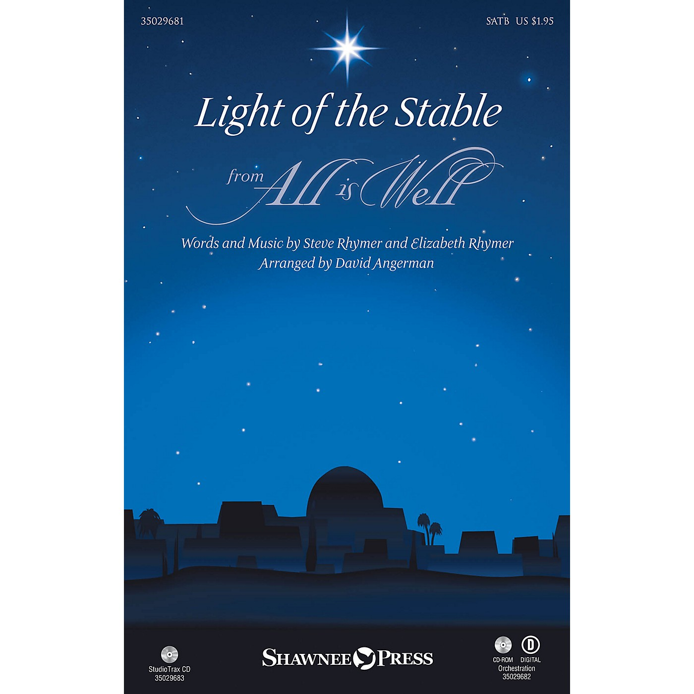 Shawnee Press Light of the Stable (from All Is Well) SATB arranged by David Angerman thumbnail