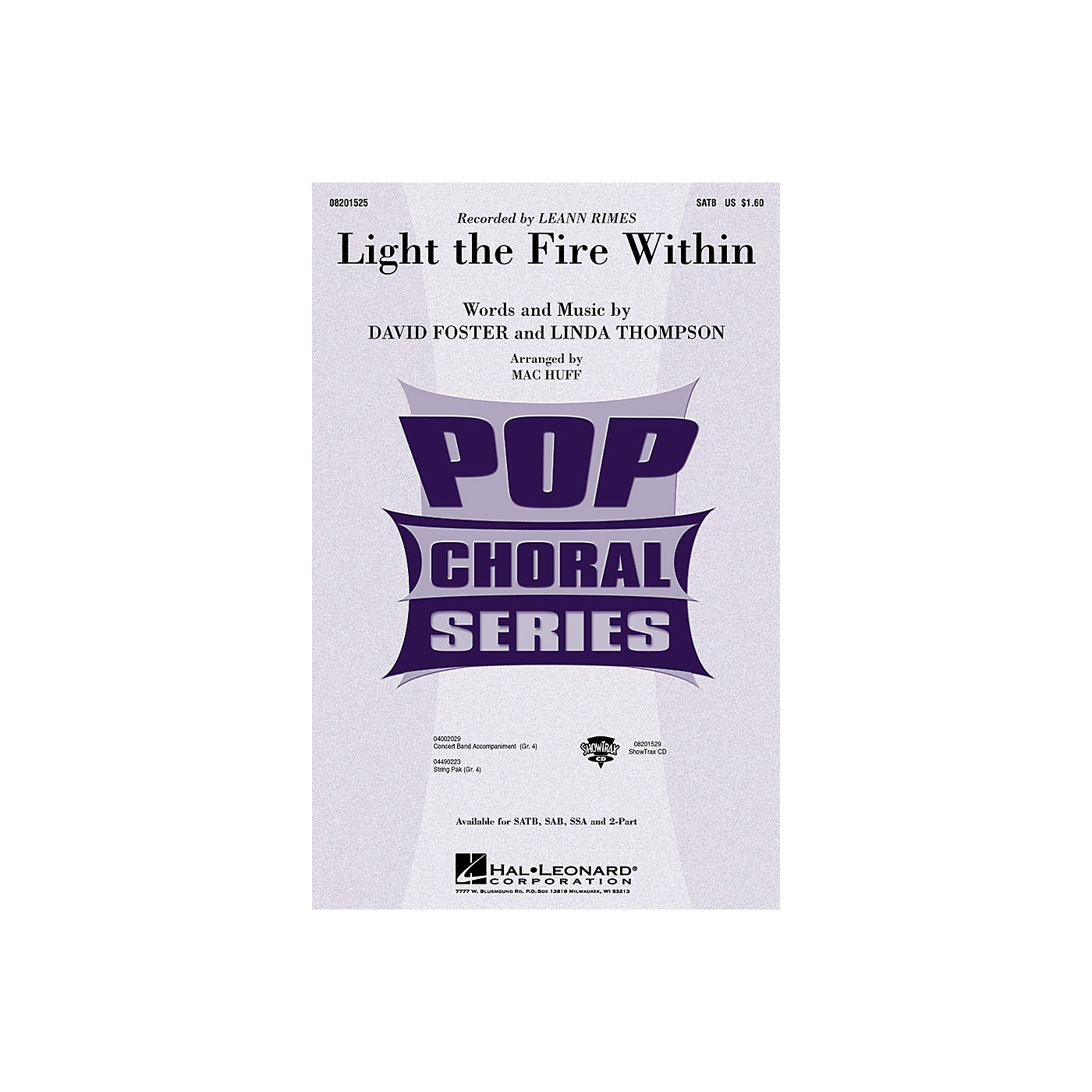 Hal Leonard Light the Fire Within SATB by Lee Ann Rimes arranged by Mac Huff thumbnail