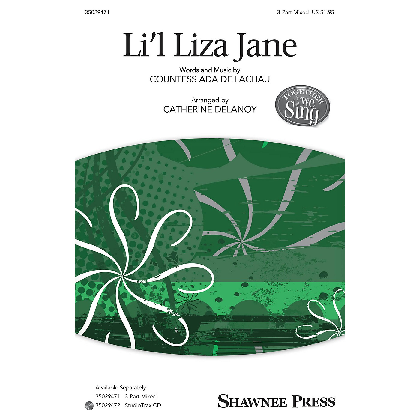 Shawnee Press Li'l Liza Jane (Together We Sing Series) 3-Part Mixed arranged by Catherine DeLanoy thumbnail